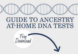 Guide to Ancestry At-Home DNA Tests