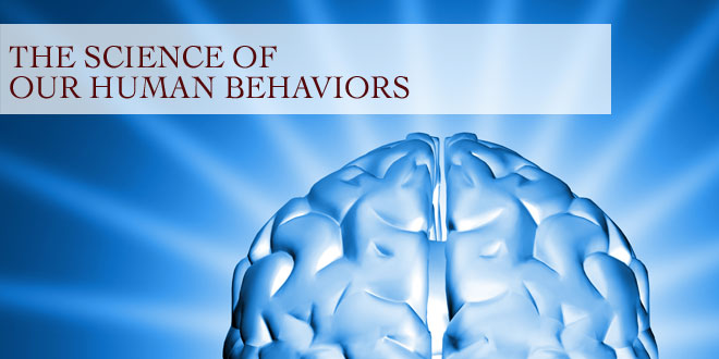 The Science of Our Human Behaviors