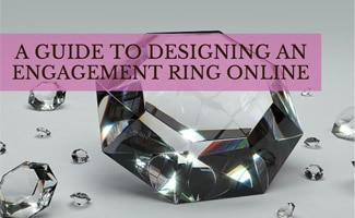 Diamond ontable: How to Design Your Own Engagement Ring Online