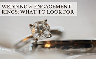 Engagement ring and wedding band (caption: Wedding & Engagement Rings: What To Look For)
