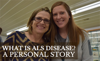 Kimberly and her mom: What is ALS Disease? A Personal Story